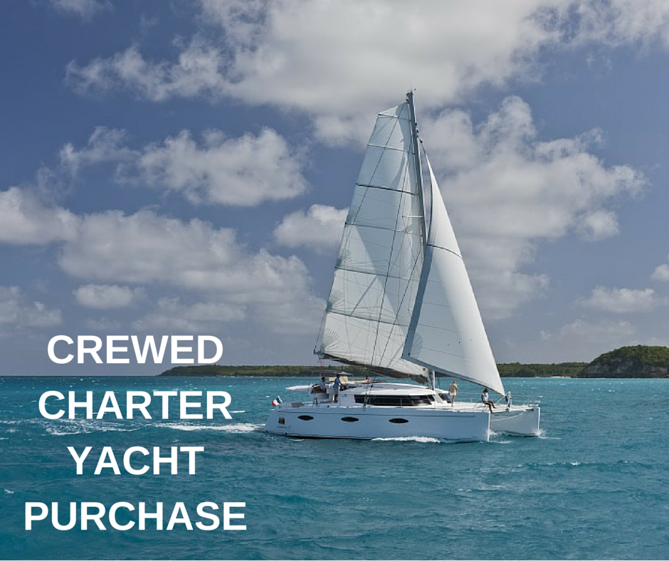 Crewed Charter Ownership